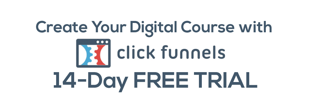 The Clickfunnels 14 Day Free Trial Diaries