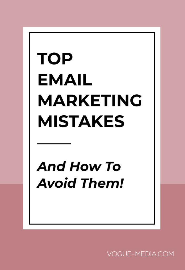 Top Email Marketing Mistakes to Avoid