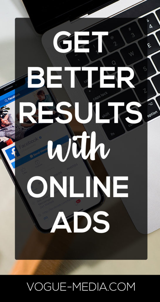 Get Better Results with Online Ads