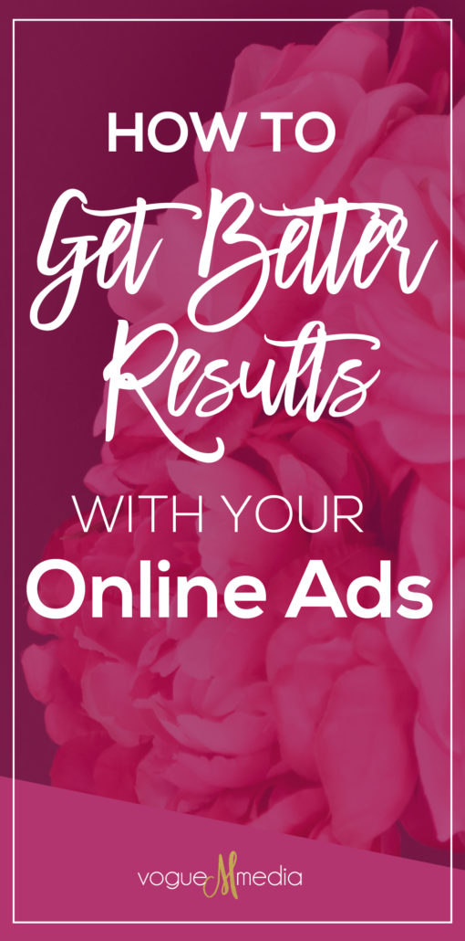 How to get better results with online advertising