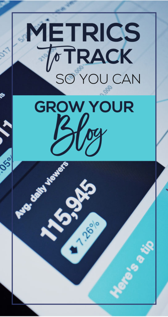 What Metrics Should You Track to Grow Your Blog?