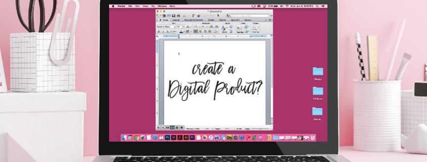 Should I Create a Digital Product