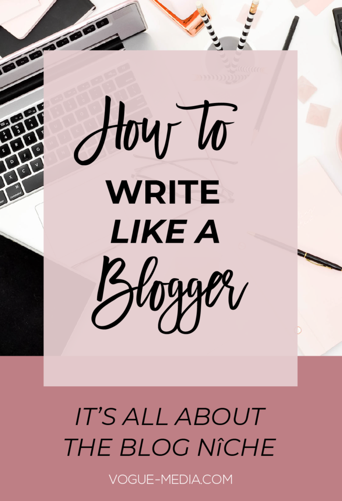 How to Write Like A Blogger