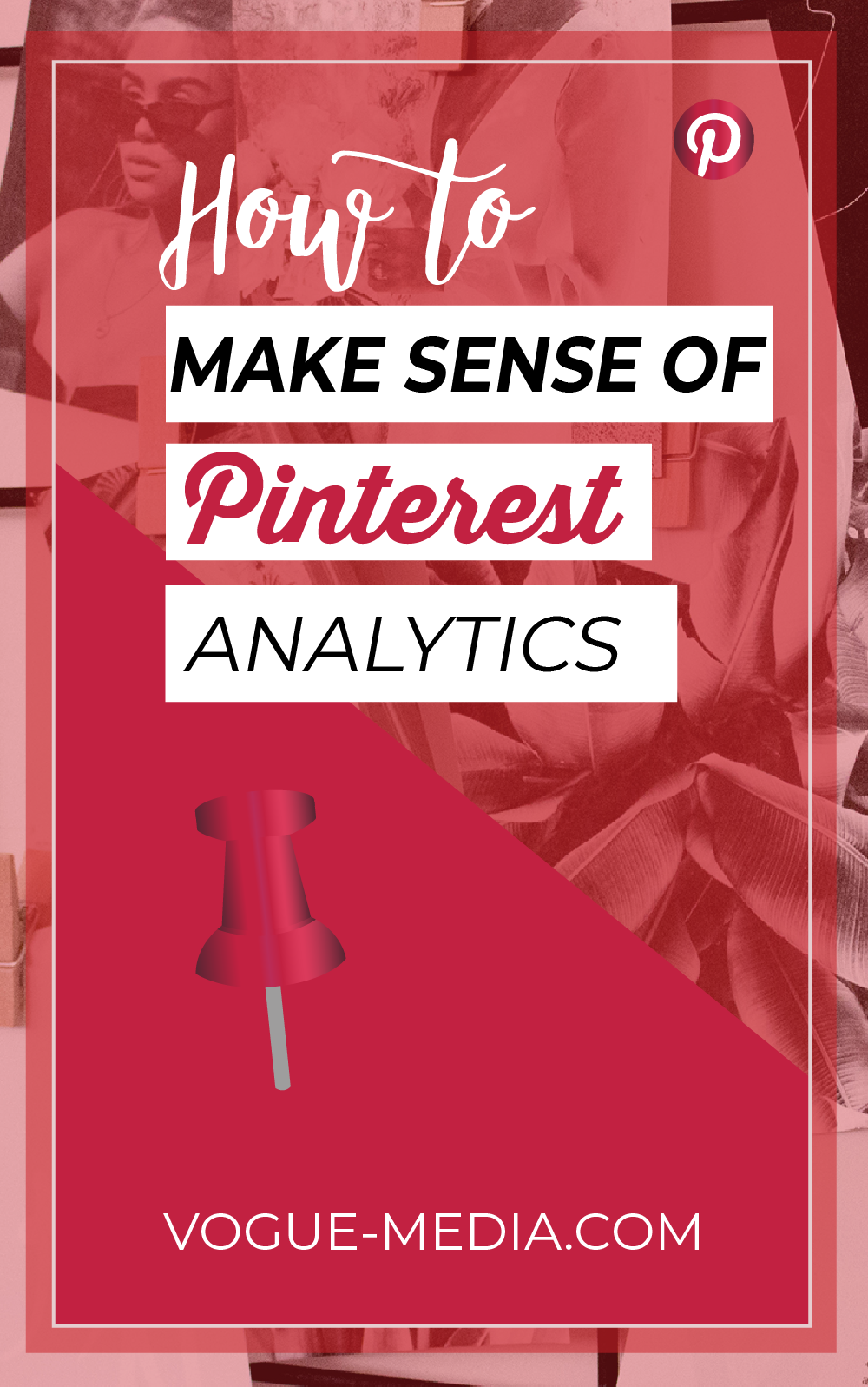 How to Make Sense of Pinterest Analytics