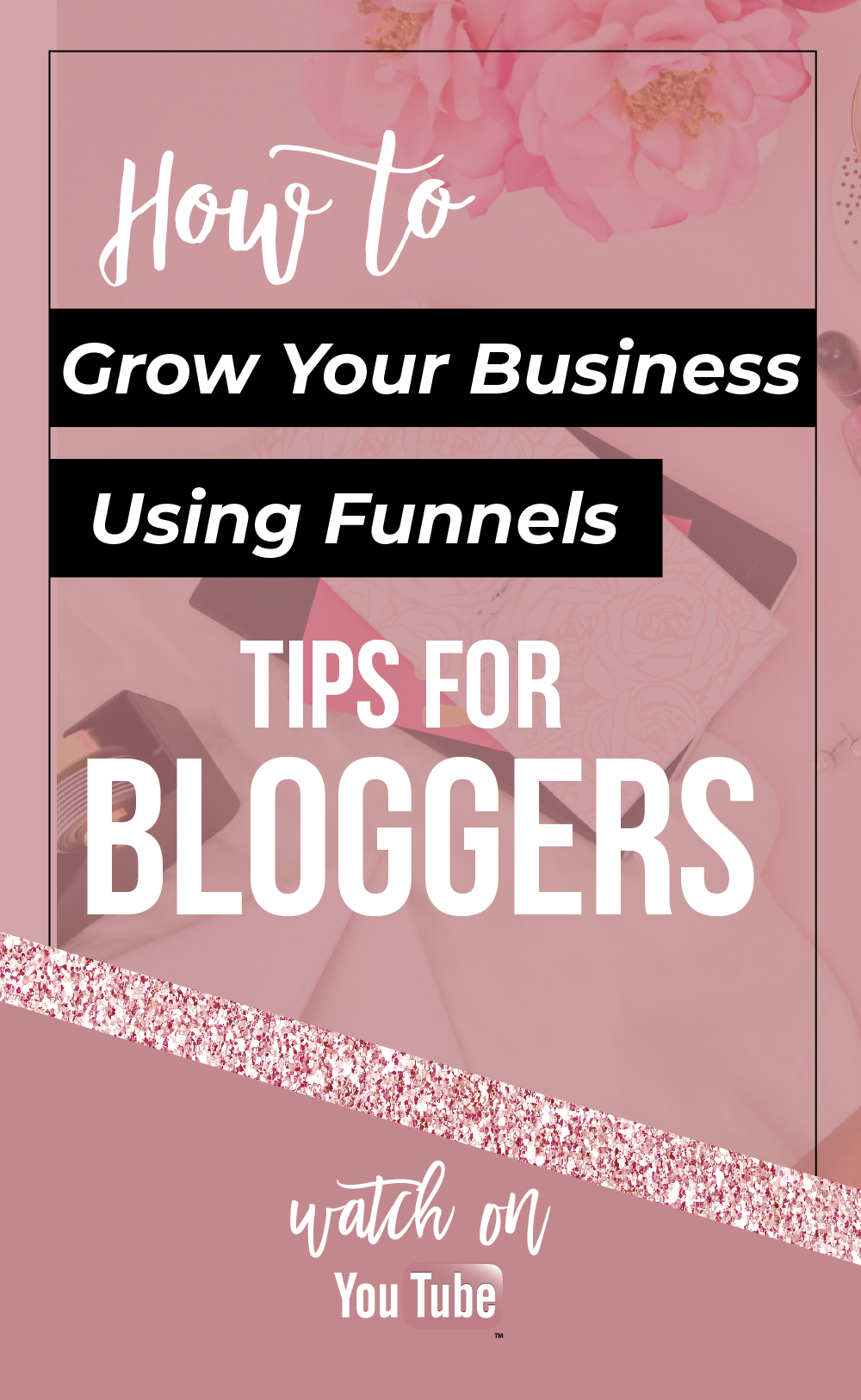 Grow Your Business with Funnels